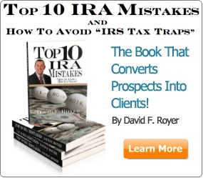 The Book - Top 10 IRA Mistakes and How to Avoid IRS Tax Traps by David F. Royer