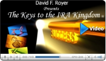 Keys to the IRA Kingdom Preview and Testimonials Video